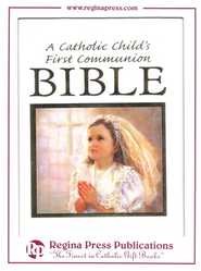 A Catholic Child's First Bible: Communion - Girl Edition   -              By: Rev. Victor Hoagland