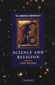 The Cambridge Companion To Science and Religion  -     Edited By: Peter Harrison     By: Edited by Peter Harrison