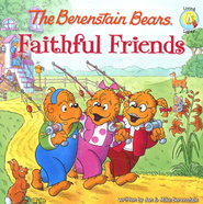 The Berenstain Bears: Faithful Friends - Slightly Imperfect  -