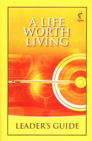 Life Worth Living Leader's Guide, revised   -