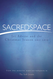 Sacred Space for Advent and the Christmas Season 2011-2012  -              By: The Irish Jesuits