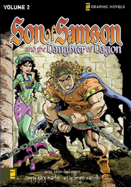 The Daughter of Dagon, Volume 2, Z Graphic Novels / Son of Samson  -     Edited By: Bud Rogers     By: Gary Martin     Illustrated By: Sergio Cariello