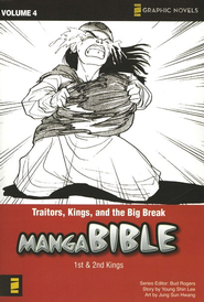 Traitors, Kings, and the Big Break, Manga Bible, Volume 4   -     By: Bud Rogers