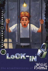 Lock-In, Misadventures of Willie Plummet #19   -     By: Paul Buchana, Rod Randall