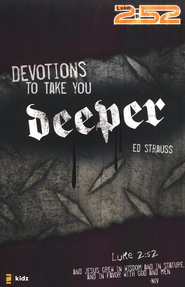 Devotions to Take You Deeper   -              By: Ed Strauss