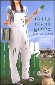 Rally 'Round Green, Green Series #4   -     By: Judy Christie