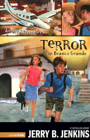 AirQuest Adventures #2: Terror in Branco Grande   -     By: Jerry B. Jenkins
