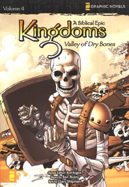 Valley of Dry Bones, Volume 4, Z Graphic Novels / Kingdoms: A Biblical Epic  -     By: Bud Rogers