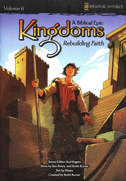 Rebuilding Faith, Volume 6, Z Graphic Novels / Kingdoms: A Biblical Epic  -     By: Bud Rogers