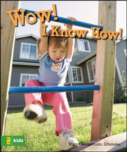 Wow! I Know How! Boardbook, Slightly Imperfect   -              By: Missy Wolgemuth Schrader