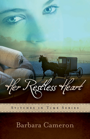Her Restless Heart, Stitches in Time Series #1   -              By: Barbara Cameron