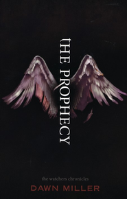 The Prophecy, Softcover   -              By: Dawn Miller