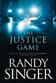 The Justice Game - eBook  -     By: Randy Singer