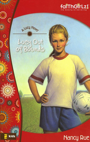 Lucy Out of Bounds   -     By: Nancy Rue