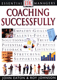 Essential Managers: Coaching Successfully  -     By: John Eaton, Roy Johnson
