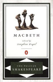 Macbeth  - Slightly Imperfect  -     Edited By: Stephen Orgel     By: William Shakespeare