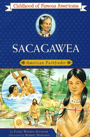 Sacagawea: American Pathfinder   -     By: Flora Warren Seymour     Illustrated By: Robert Doremus