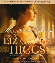 Here Burns My Candle - Unabridged Audiobook on CD  -     By: Liz Curtis Higgs