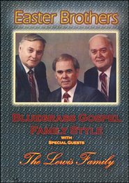 Bluegrass Gospel Family Style   -     By: The Easter Brothers