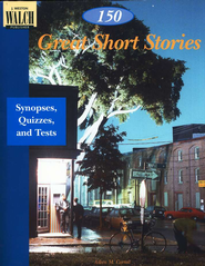 150 Great Short Stories: Teaching Notes, Synopses, and Quizzes  -     By: Aileen M. Carroll