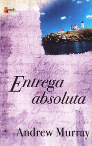 Entrega Absoluta (Absolute Surrender) - Slightly Imperfect  -     By: Andrew Murray