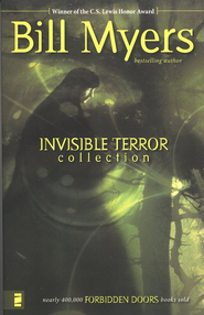 Invisible Terror Collection, Volume #2, Forbidden Doors Series  -     By: Bill Myers