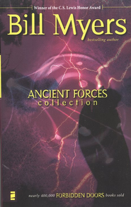 Ancient Forces Collection Vol. 4, Forbidden Doors Series   -              By: Bill Myers