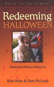 Redeeming Halloween  -              By: Kim Wier, Pam McCune