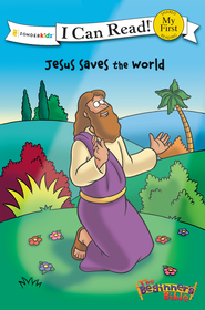 The Beginner's Bible: Jesus Saves the World, My First I Can  Read! (Shared Reading)  -     By: Kelly Pulley