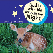 God Is with Me through the Night  -     By: Julie Cantrell