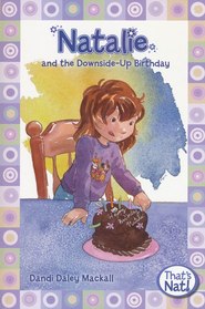 Natalie and the Downside-up Birthday   -     By: Dandi Daley Mackall
