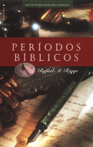Períodos Bíblicos, Nueva Edición   (Dispensations, New Edition)  -     By: Ralph M. Riggs