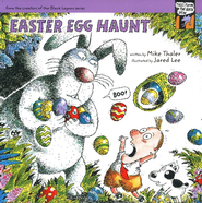 Tales from the Back Pew: Easter Egg Haunt   -              By: Mike Thaler                   Illustrated By: Jared Lee