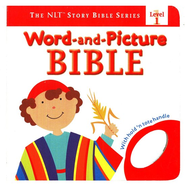 Word-and-Picture Bible, NLT Story Bible Series Level 1   -