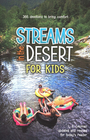 Streams in the Desert for Kids: 366 Devotions to Bring Comfort and Healing  -     By: Gwen Ellis