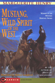 Mustang: Wild Spirit of the West   -     By: Marguerite Henry