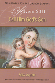 Call Him God's Son - Student Book  -              By: Alex Joyner