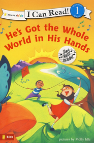 He's Got the Whole World in His Hands, I Can Read! Song Series  Level 1 (Beginning Reading)  -     By: Molly Idle
