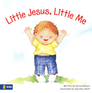 Little Jesus, Little Me   -     By: Doris Rikkers