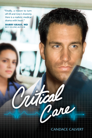 Critical Care - eBook  -     By: Candace Calvert