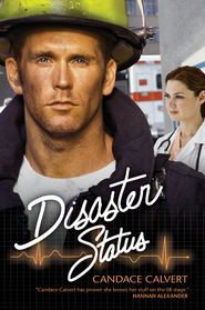 Disaster Status - eBook  -     By: Candace Calvert