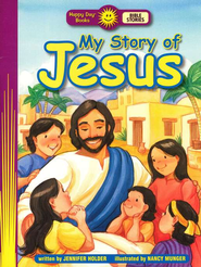 Happy Day Books, Bible Stories: My Story of Jesus   -