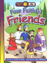 Happy Day Books, Bible Stories: Four Faithful Friends   -