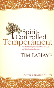 Spirit-Controlled Temperament - eBook  -     By: Tim LaHaye