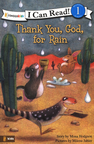 Thank You God for Rain  -     By: Mona Hodgson     Illustrated By: Milena Jaheir