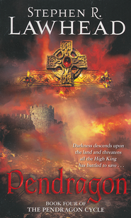 Pendragon, Pendragon Cycle Series #4   -              By: Stephen R. Lawhead