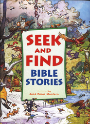 Seek and Find Bible Stories, Jacketed Hardcover  -              By: Carl Anker Mortensen, Jose Perez Montero