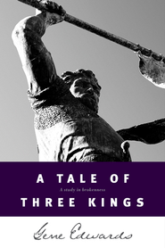 A Tale of Three Kings - eBook  -     By: Gene Edwards