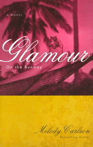 #5: Glamour #5: Glamour  -     By: Melody Carlson
