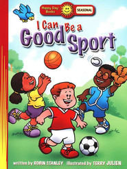 Happy Day Books: I Can Be a Good Sport   -     By: Robin Stanley